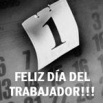 """1ro de Mayo: """"Día Internacional de los Trabajadores"""""""