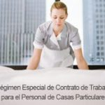 Texto del nuevo Régimen Especial de Trabajo para el Personal de Casas Particulares