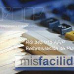 Mis Facilidades RG 3451/13 AFIP ¿Puedo reformular deudas de planes de pagos vigentes?