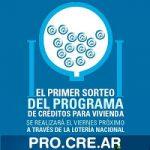 Abierta la inscripción a los sorteos de los créditos Pro.Cre.Ar