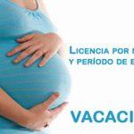 La Licencia por maternidad, el período de excedencia y las vacaciones