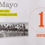 """1ro de Mayo: """"Día Internacional de los Trabajadores"""" FELIZ DÍA!!"""