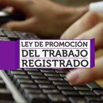 Ley 26940 promoción del Empleo: Puntos destacados de la reglamentación