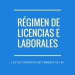 Régimen de licencias laborales