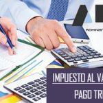 Las claves para pagar trimestralmente el IVA