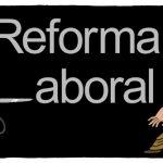 Los 5 puntos claves del proyecto de reforma laboral del gobierno