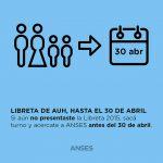 Libreta ANSES: hay tiempo hasta el 30 de abril