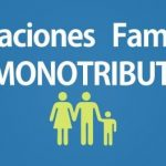 Asignaciones Familiares monotributistas. Nuevos montos y categorías incluidas