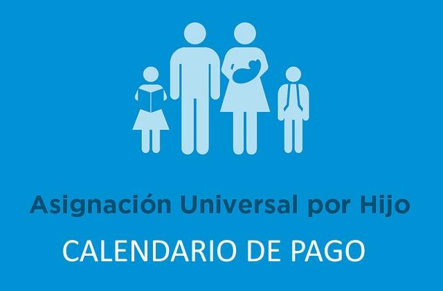 A continuación se detalla el calendario de pago Diciembre 2018 para titulares de la Asignación Universal por Hijo y Asignación Universal por Embarazo.