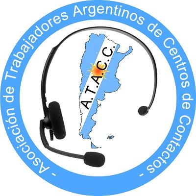La Asociación de Trabajadores Argentinos de Centros de Contacto (ATACC) Sindicato Call Centers