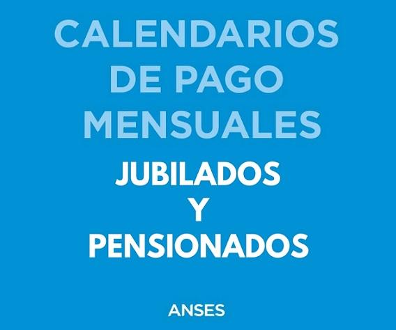 Calendario de pago Diciembre 2018 Jubilados y Pensionados ANSeS