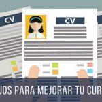7 Tips para mejorar tu Currículum