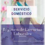 Licencias laborales del personal de Servicio Doméstico