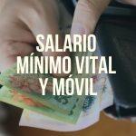 Nuevo valor del Salario Mínimo desde Diciembre 2018