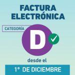 Monotributo: Categoría D ingresa a Factura Electrónica