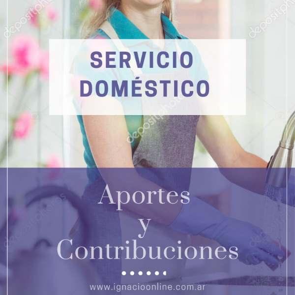 Servicio Doméstico: Nuevos aportes y Contribuciones 2019