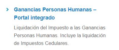 """""""Ganancias Personas Humanas - Portal Integrado"""" el nuevo aplicativo para presentar Ganancias, Bienes Personales y el Impuesto Cedular."""