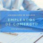 Liquidación de sueldos empleados de comercio