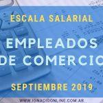 Empleados de Comercio Escala salarial Septiembre y Octubre 2019