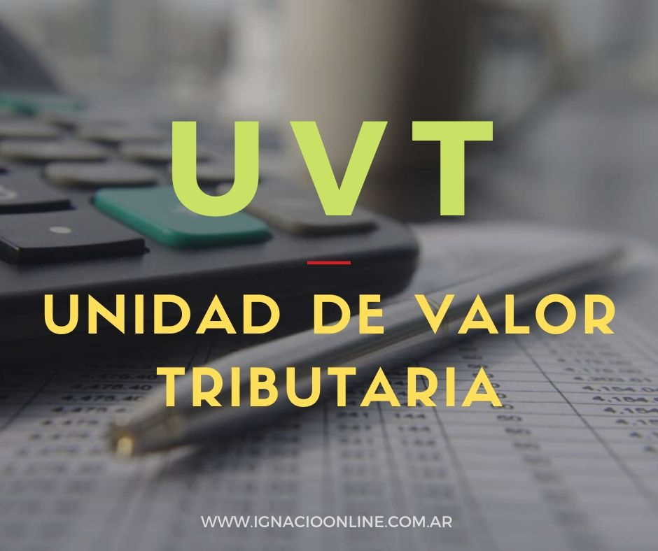 Unidad de Valor Tributaria UVT ARGENTINA LEY 27430