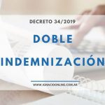 Doble Indemnización Decreto 34/2019